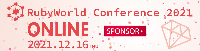 RubyWorld Conference 2021
